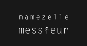 Mamezelle & Messieur